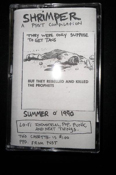 V/A - SHRIMPER - A PSST Compilation CASS (Reissue of 1st Shrimper Release)
