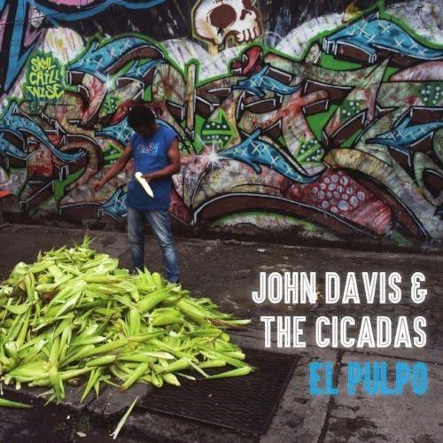 Davis, John & The Cicadas: El Pulpo CD