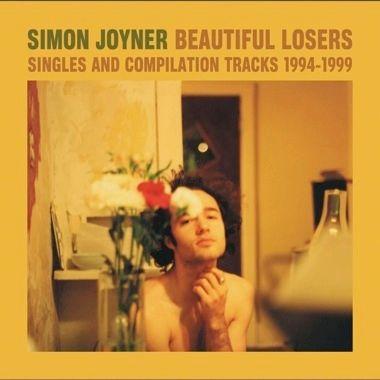 JOYNER, SIMON: Beautiful Losers: Singles & Compilation Tracks 1994-1999 2LP