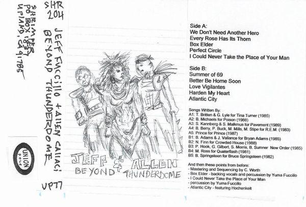 Fuccillo, Jeff & Callaci, Allen: Beyond Thunderdome CASSETTE