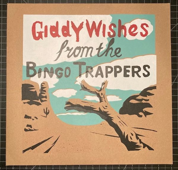 Bingo Trappers: Giddy Wishes LP Pre-Order