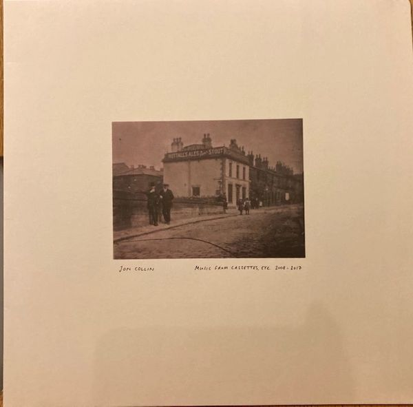 Collin, Jon: Music From Cassettes, Etc (2008-2017) LP