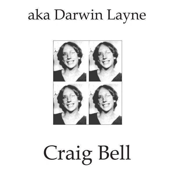 Bell, Craig: AKA Darwin Layne LP (Mirrors/Rocket from the Tombs)