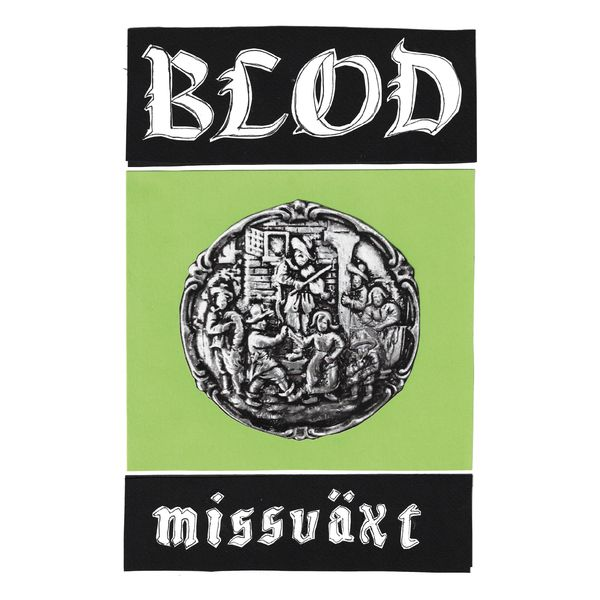 Blod: Missväxt LP PRE-ORDER w/Bonus TAPE Option