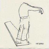 "ED GRAY - Fresh Coat On The Powder Keg 7"""