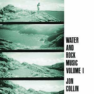 Collin, Jon: Water and Rock Music Volume 1 LP