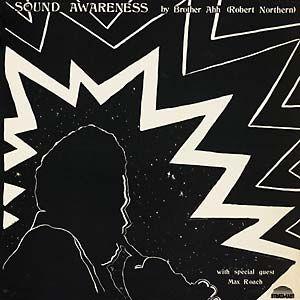 Brother Ah: Sound Awareness LP