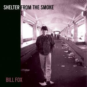 Fox, Bill: Shelter From The Smoke 2xLP
