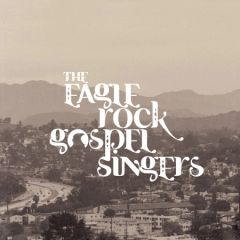 Eagle Rock Gospel Singers | Grapefruit Record Club
