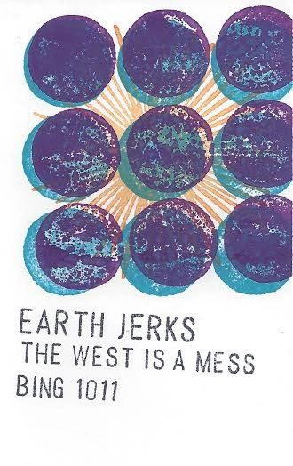 EARTH JERKS: The West Is A Mess Cassette