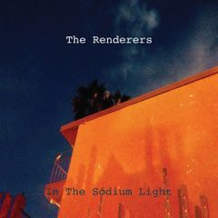RENDERERS, The: In The Sodium Light LP