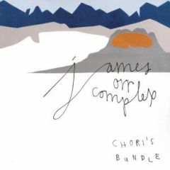 JAMES ORR COMPLEX: Chori's Bundle CD