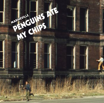 MARINEVILLE: Penguins Ate My Chips LP