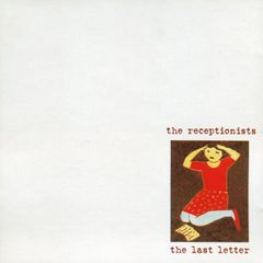 RECEPTIONISTS: The Last Letter CD