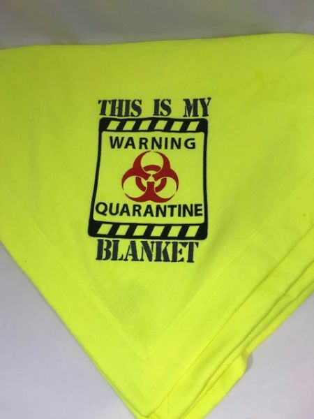 Quarantine Blanket