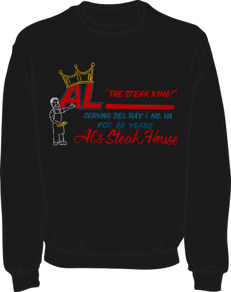 Al's Steak House - Steak King by Donnie Strother Sweatshirt in BLACK