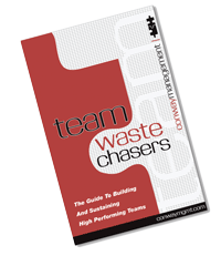 Team Waste Chasers — The Guide To Building And Sustaining High Performing Teams