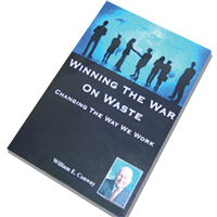 Winning The War On Waste: Changing The Way We Work by Bill Conway