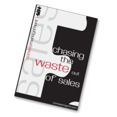Chasing The Waste Out of Sales