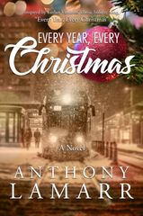 Cover of the novel, Every Year, Every Christmas