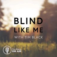 Blind like Me with Tim Black. Bluury image of sunlight filtered through trees and onto a meadow.