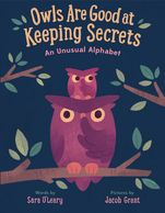 Cover of picture book OWLS ARE GOOD AT KEEPING SECRETS illustrated by Jacob Grant