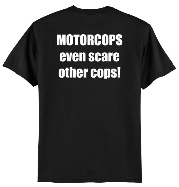 B2 - Motorcops Scare Other Cops t-shirt