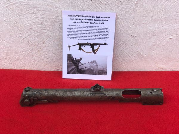 Russian PPSH43 machine gun top section very nice condition relic,well cleaned recovered from the battlefield of the siege of Danzig fought in March 1945 in Germany