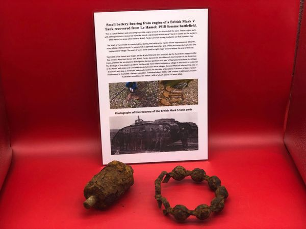 Small battery and engine or wheel bearing recovered from British Mark 5 Tank destroyed during the Battle of Le Hamel on the 4th July 1918,Australian and American offensive