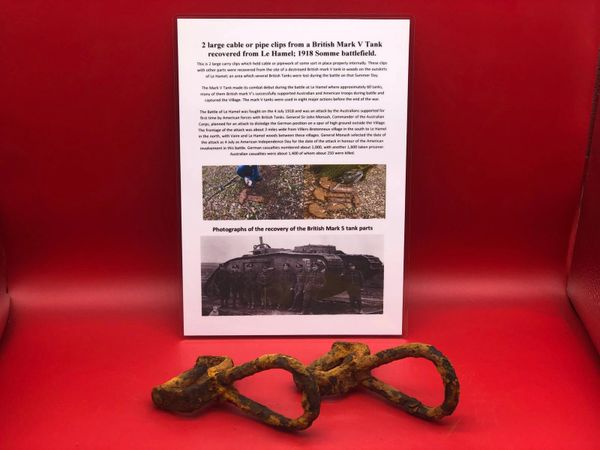 2 Large cable or pipe clips recovered from British Mark 5 Tank destroyed during the Battle of Le Hamel on the 4th July 1918,Australian and American offensive