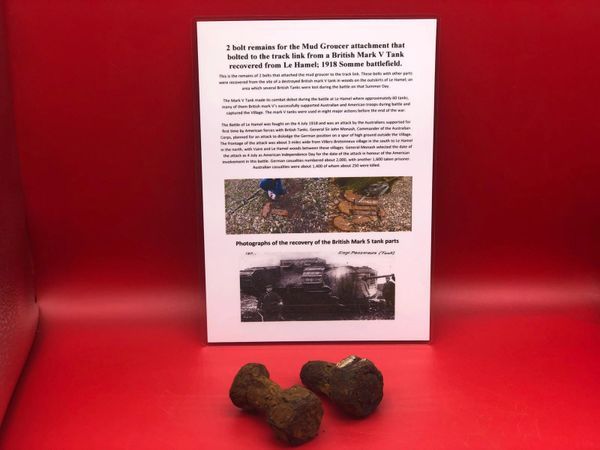 2 bolt remains for the mud groucer attachment that bolted to the track link recovered from a British mark V tank destroyed during the Battle of Le Hamel on the 4th July 1918,Australian and American offensive