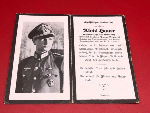 Very Rare Original German soldiers memorial death card nice complete condition for Lieutenant Alois Hauer who was tank crew in a panzer Division he won Panzer assault badge also iron cross 1st and 2nd class he was killed in October 1941 in Russia