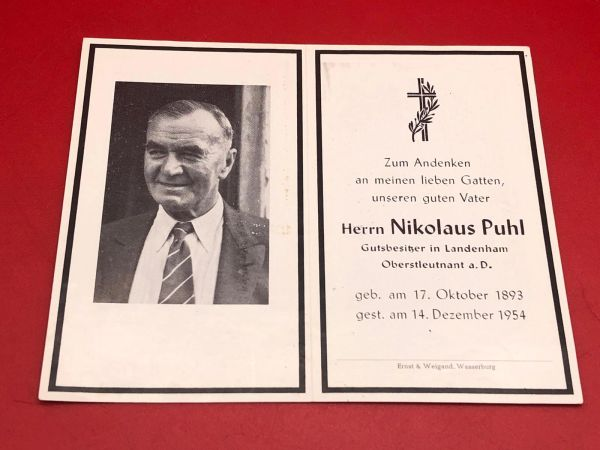 Very Rare Original German soldiers memorial death card nice complete condition for Lieutenant Colonel Nikolaus Puhl died who survived the war and died aged 61 in 1954