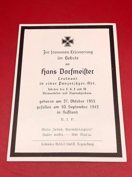 Very rare Original German soldiers memorial death card nice complete condition for Lieutenant Hans Dorfmeifter in Panzer Jager battalion[Anti tank gun] he won iron cross 1st and 2nd class died in 1943 in Russia