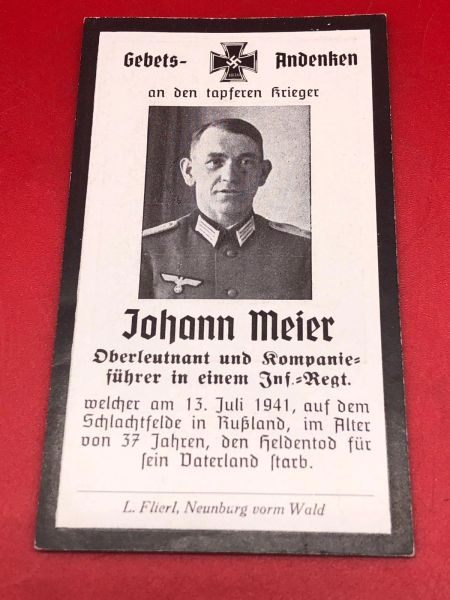 Original German soldiers memorial death card nice complete condition for Lieutenant Johann Meier in an Infantry Regiment he was killed in 1941 in Russia
