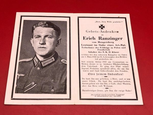 Original German soldiers memorial death card nice complete condition for Lieutenant Erich Ranzinger in an Artillery Regiment he won iron cross 1st and 2nd class he was killed in heavy fighting in march 1942 in the east