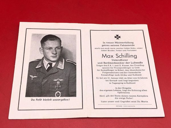 Original German soldiers memorial death card nice complete condition for Luftwaffe pilot Lieutenant Max Schilling he won iron cross 1st and 2nd class and 2 clasps he died in Kertsch in Russia in January 1943