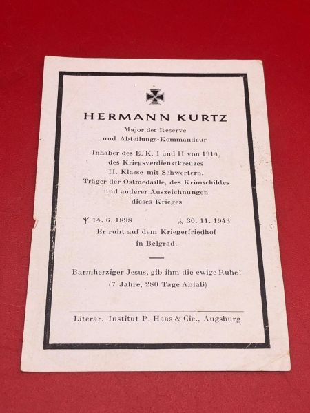 Very rare high rank Original German soldiers memorial death card nice complete condition for Major Hermann Kurtz staff officer he won the iron cross 1st and 2nd class and Krim shield he died in November 1943 in Belgrade