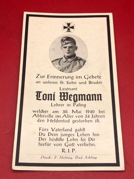 Rare battle of France Original German soldiers memorial death card nice complete condition for Lieutenant Toni Wegmann who died during the battle for Abbeville on the 30th May1940 during the Ianvasion of France