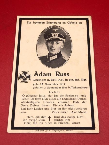 Original German soldiers memorial death card nice complete condition for Lieutenant Adam Russ who was battalion adjutant in a Infantry Regiment he died in 1941 aged 27 years in Russia