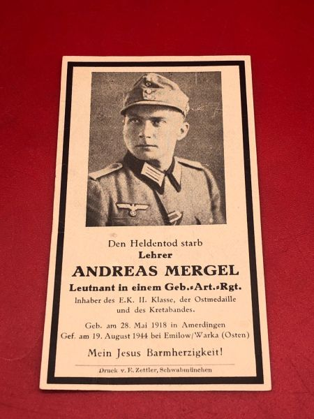 Very Rare Original German soldiers memorial death card nice complete condition for Lieutenant Andreas Mergel in a Gebirgsjager Artillery Regiment he won iron cross 1st and 2nd class and Kreta cuff title he died aged 26 in 1944 in the east