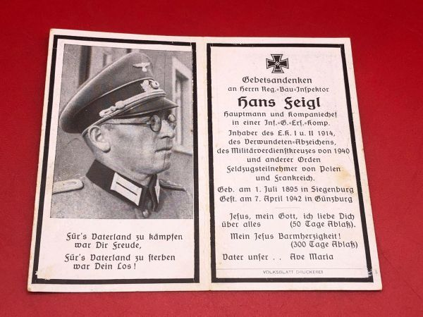Original German soldiers memorial death card nice complete condition for Captain Hans Feigl he was a company commander he won the Iron cross 1st and 2nd class and died in 1942 on the Eastern Front