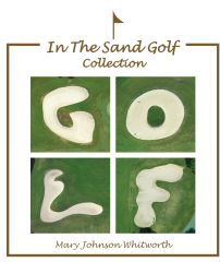 In The Sand Golf Collections Coffee Table Book