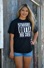 Straight Outta Hog Creek Tshirt (Black)