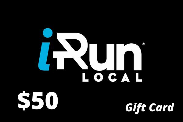 $50 Gift Card to iRun LOCAL
