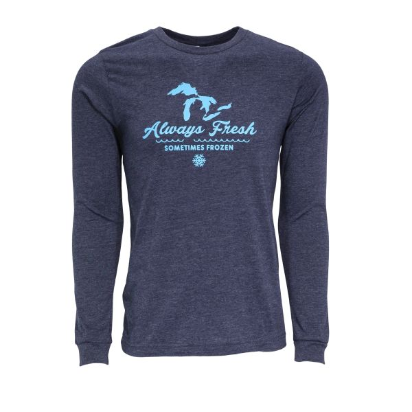 Always Fresh Sometimes Frozen Long Sleeve- Michigan Great Lakes- Lake- Michigan- Great Lakes- Made in Michigan