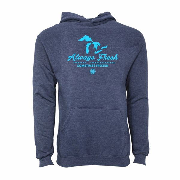 Always Fresh Sometimes Frozen Hoodie- Michigan Great Lakes- Lake- Michigan- Great Lakes- Made in Michigan