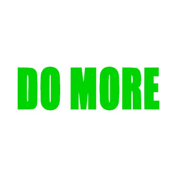 Do More Motivational Vinyl Car Decal