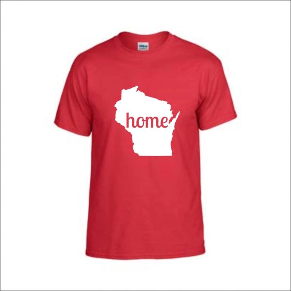 Wisconsin Home T-Shirt - Wisconsin Shirt - Wisconsin Pride - MADE IN THE USA!