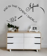 And in that moment I swear we were infinite Wall Decal